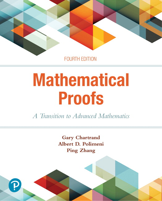 Mathematical proofs a transition to advanced mathematics 4th for courses in transition to advanced mathematics or introduction to proof fandeluxe Image collections