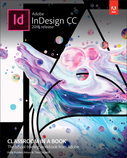 Adobe indesign cc classroom in a book 2018 release 1st anton pearson 9780134852508 9780134852508 adobe indesign cc classroom in a book 2018 release fandeluxe Image collections