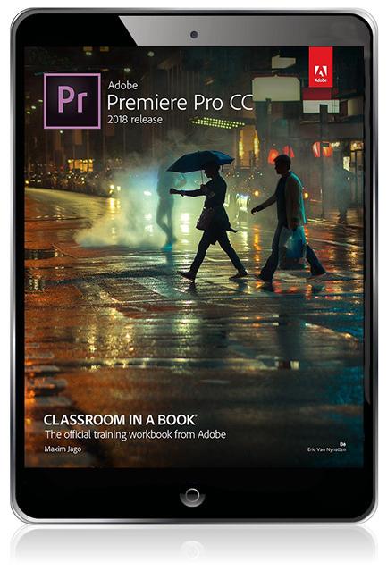 Adobe premiere pro cc classroom in a book 2018 release ebook 1st pearson 9780134872308 9780134872308 adobe premiere pro cc classroom in a book 2018 release ebook fandeluxe Gallery