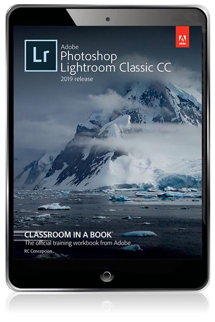 Adobe Lightroom CC Classroom in a Book (2019 Release) eBook