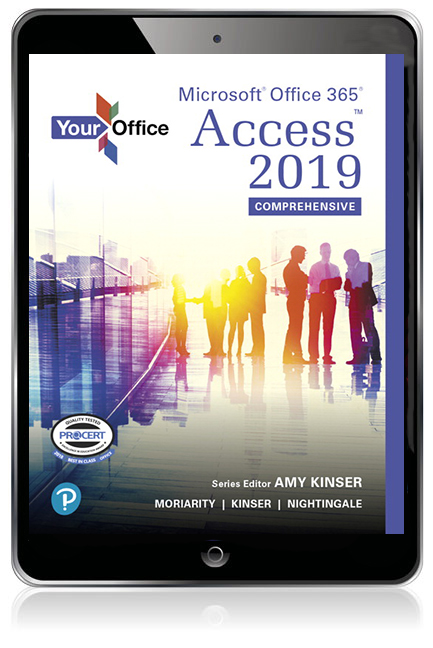 Your Office: Microsoft Office 365, Access 2019 Comprehensive eBook