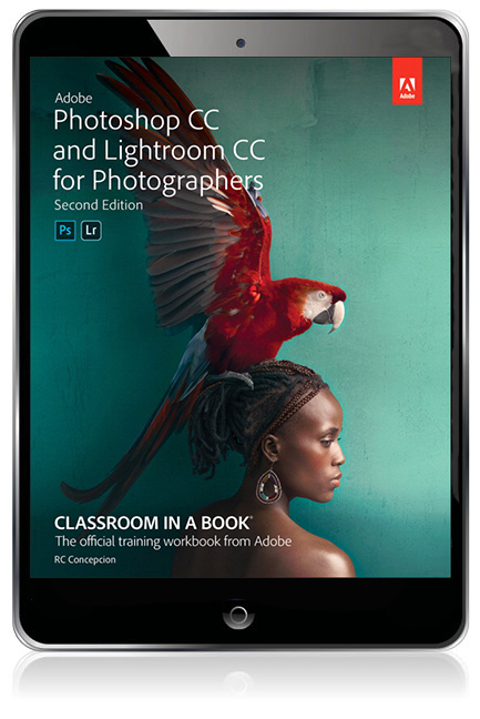 Adobe Photoshop CC and Lightroom CC for Photographers (Classroom in a Book)  eBook