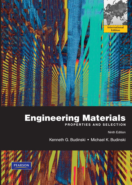 Engineering Materials: Properties and Selection, International Edition