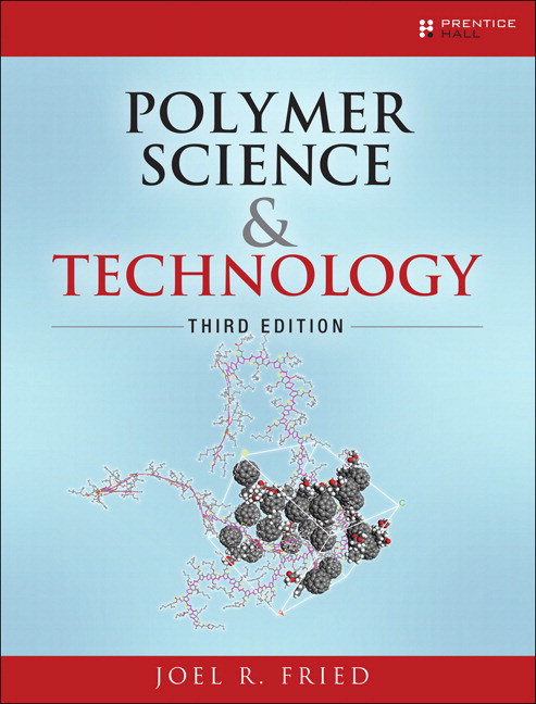 Polymer science and technology 3rd fried joel buy online at pearson pearson 9780137039555 9780137039555 polymer science and technology fandeluxe Choice Image
