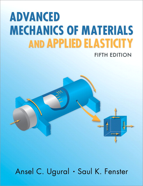 Advanced mechanics of materials and applied elasticity 5th ugural this new edition has been thoroughly revised to reflect the newest techniques supporting more advanced study and professional design and analysis fandeluxe Image collections