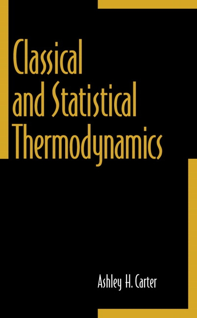 Classical and statistical thermodynamics 1st carter ashley buy pearson 9780137792085 9780137792085 classical and statistical thermodynamics fandeluxe Choice Image