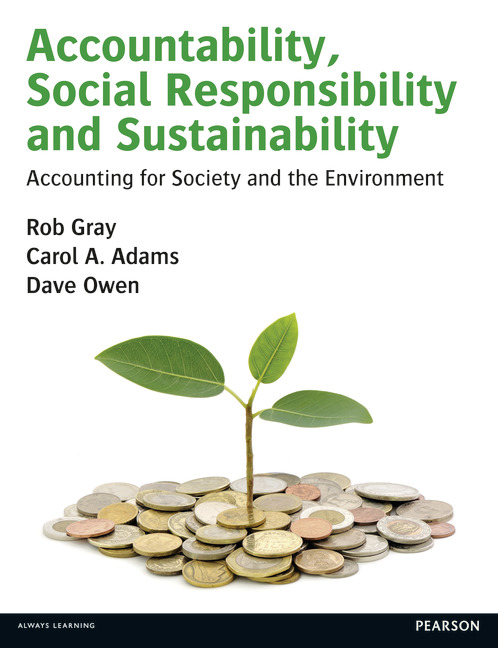 Accountability, Social Responsibility and Sustainability: Accounting for Society and the Environment - Image