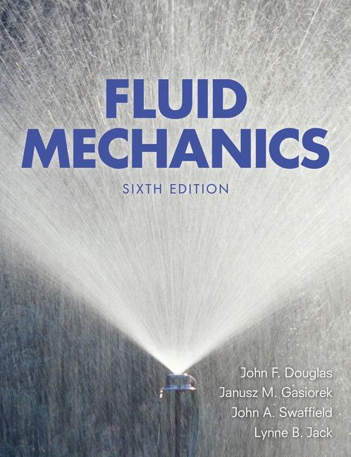 Fluid mechanics 6th swaffield douglas buy online at pearson pearson 9780273717720 9780273717720 fluid mechanics fandeluxe Gallery