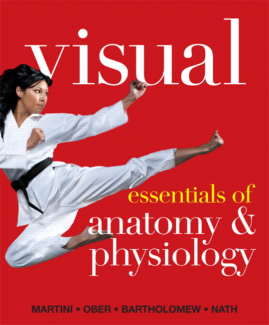 Visual Essentials of Anatomy & Physiology, 1st, Martini, Frederic et ...