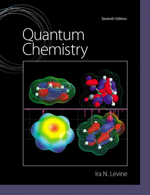 Quantum chemistry 7th levine buy online at pearson known for its solid presentation of mathematics this bestseller is a rigorous but accessible introduction to both quantum chemistry and the math needed to fandeluxe Images
