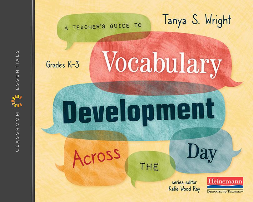The Classroom Essentials: A Teacher's Guide to Vocabulary Development Across the Day - Image