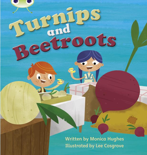 Bug Club Phonics Phase 3: Turnips and Beetroots (Reading Level 5/F&P Level E)
