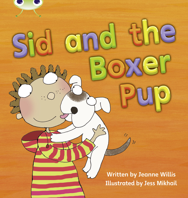 Bug Club Phonics Phase 4: Sid and the Boxer Pup (Reading Level 6-8/F&P Level D-E)