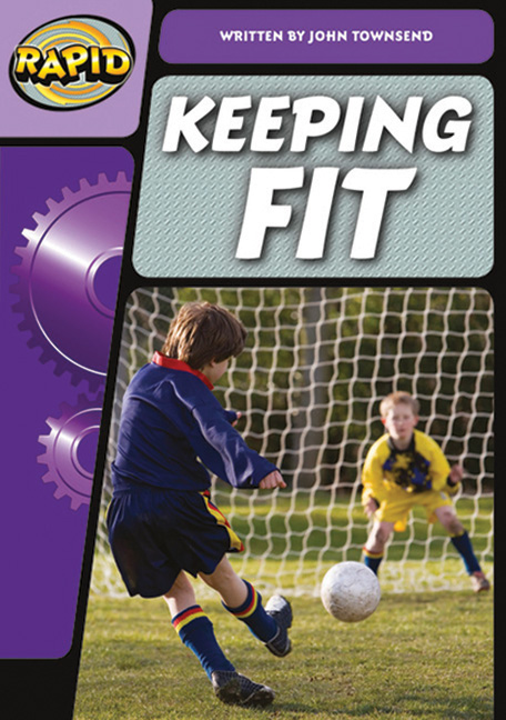 Rapid Phonics Step 3: Keeping Fit - Non-fiction