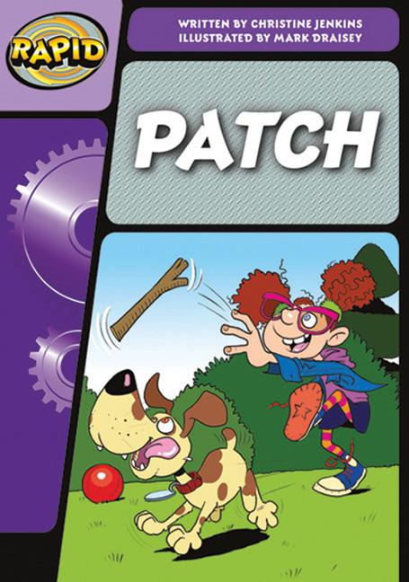 Rapid Phonics Step 3: Patch - Fiction