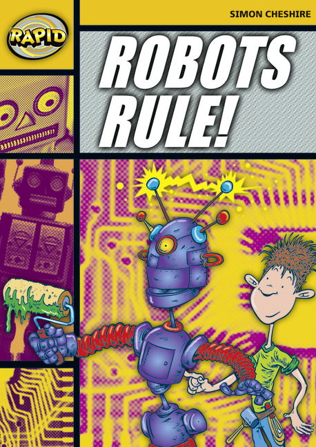 Rapid Stage 4 Set A: Robot's Rule! (Series 1)