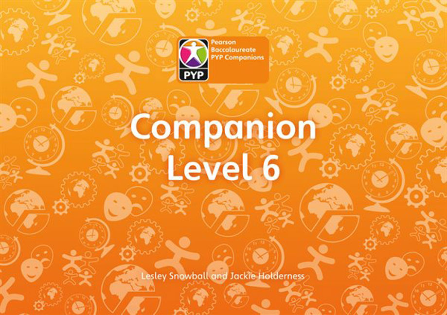 Primary Years Programme Level 6 Companion