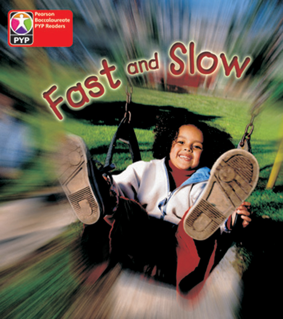 Primary Years Programme Level  1 - Fast and Slow (Pack of 6) - Image