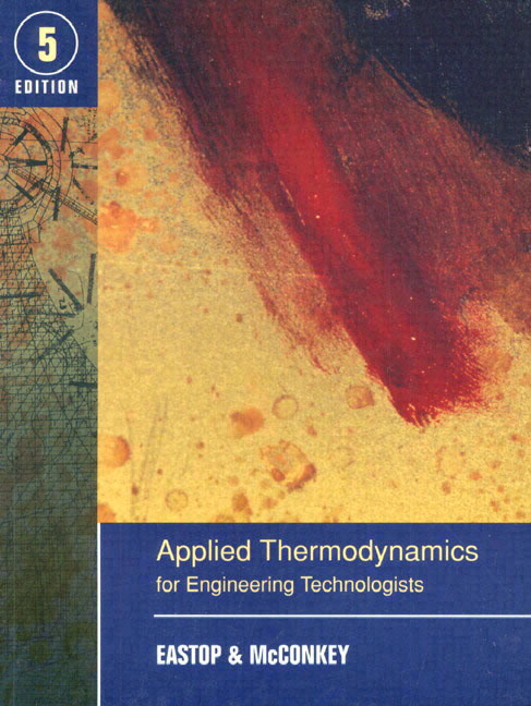 Applied thermodynamics for engineering technologists 5th eastop pearson 9780582091931 9780582091931 applied thermodynamics for engineering technologists fandeluxe Images