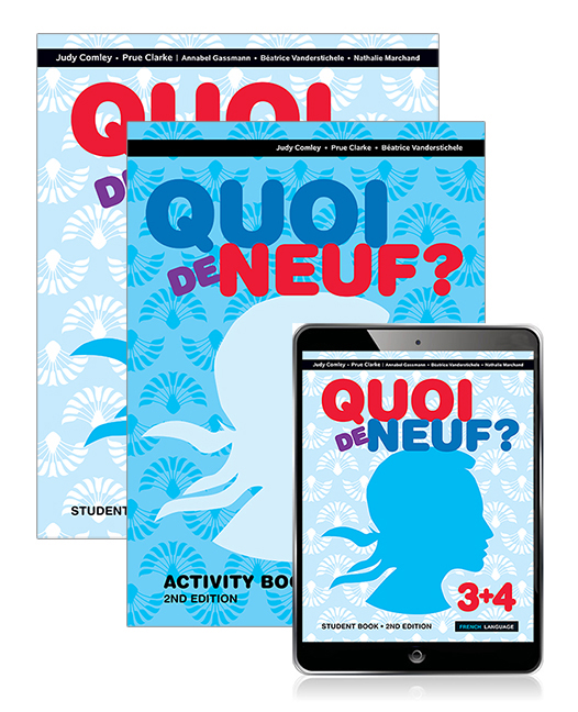 Quoi de Neuf ? 3+4 Student Book, eBook and Activity Book, 2nd Edition