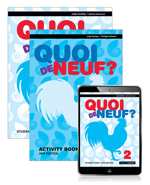 Quoi de Neuf ? 2 Student Book, eBook and Activity Book, 2nd Edition