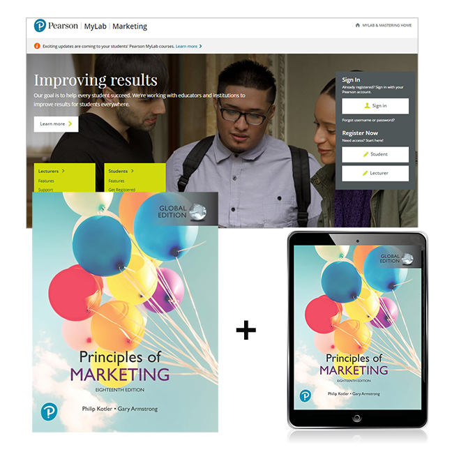 Principles of Marketing, Global Edition + MyLab Marketing with eText, 18th Edition