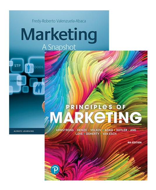 Principles of Marketing + Marketing: A Snapshot, 8th Edition