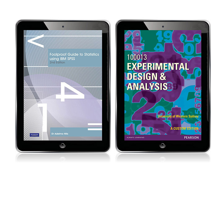 Foolproof Guide to Statistics Using IBM SPSS (Pearson Original Edition eBook) + Experimental Design & Analysis 100013 (Custom Edition eBook)