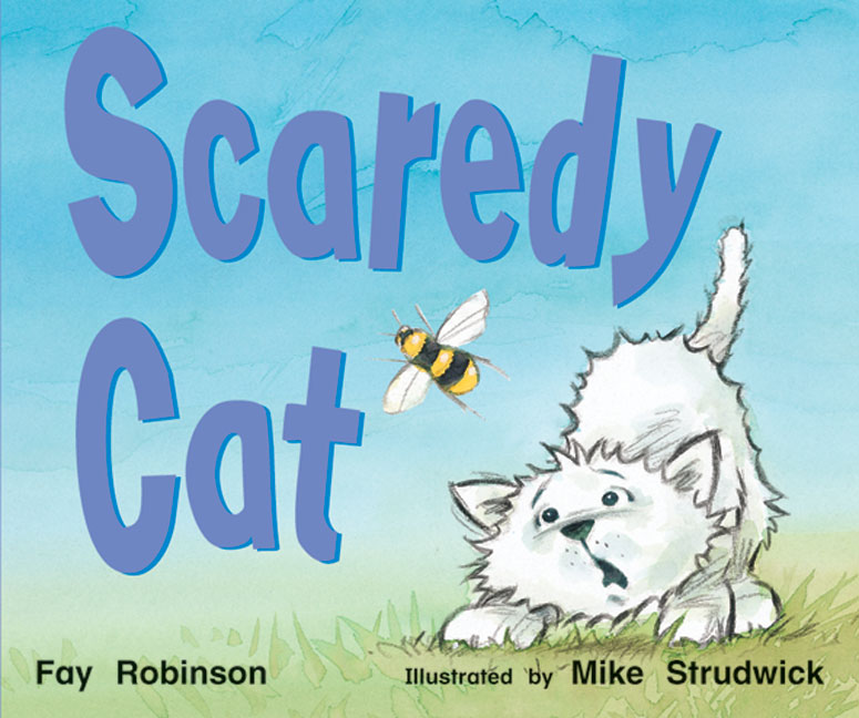 Rigby Literacy Emergent Level 2: Scaredy Cat (Reading Level 1/F&P Level A)