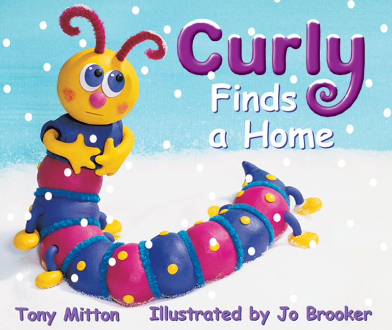 Rigby Literacy Emergent Level 2: Curly Finds a Home (Reading Level 1/F&P Level A)