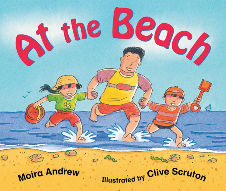 Rigby Literacy Emergent Level 2: At the Beach (Reading Level 2/F&P Level B)