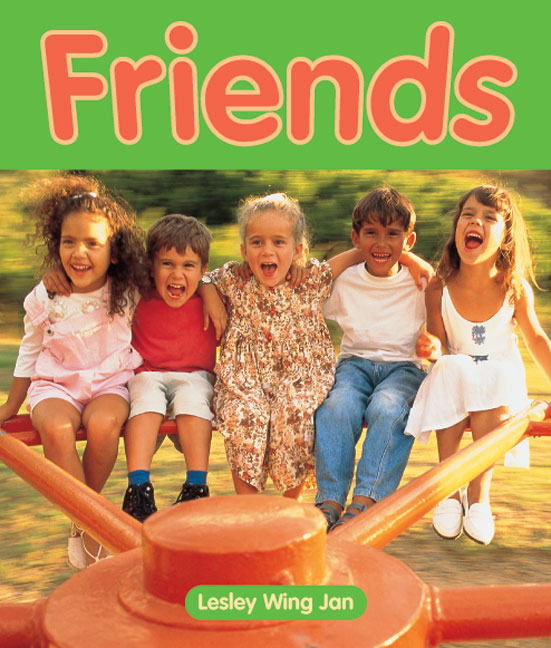 Rigby Literacy Emergent Level 2: Friends (Reading Level 1/F&P Level A)