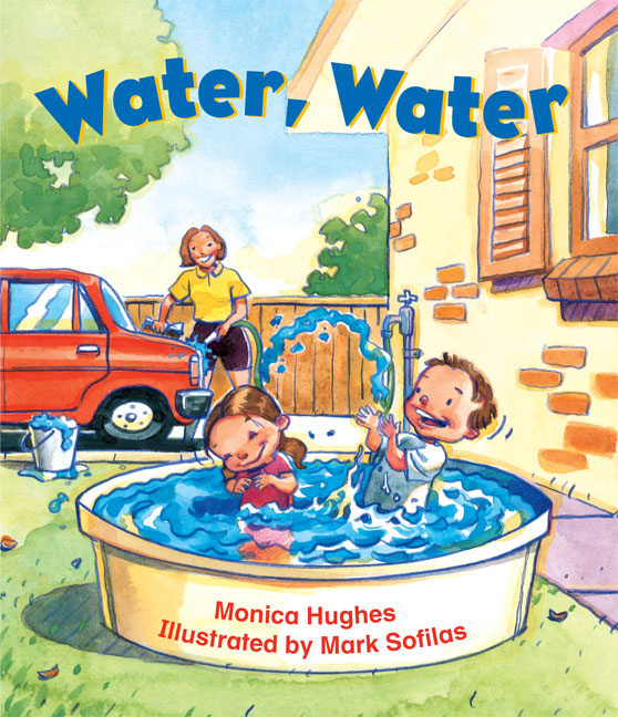 Rigby Literacy Emergent Level 2: Water, Water (Reading Level 1/F&P Level A)