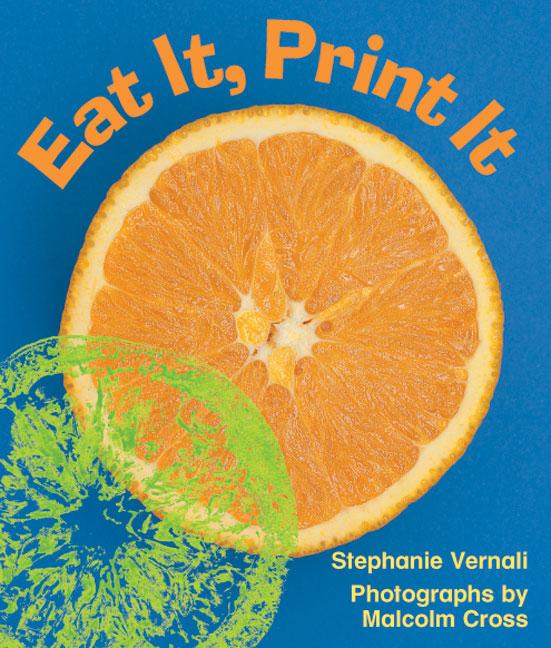 Rigby Literacy Emergent Level 2: Eat It, Print It (Reading Level 1/F&P Level A)