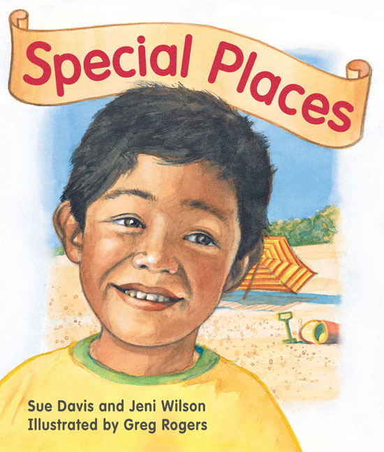 Rigby Literacy Early Level 1: Special Places (Reading Level 5/F&P Level D)