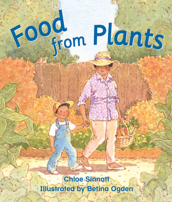 Rigby Literacy Early Level 3: Food from Plants (Reading Level 9/F&P Level F)