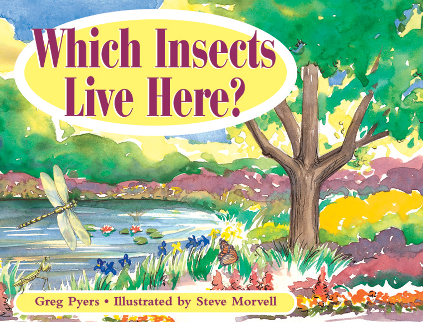 Rigby Literacy Early Level 3: Which Insects Live Here? (Reading Level 11/F&P Level G)