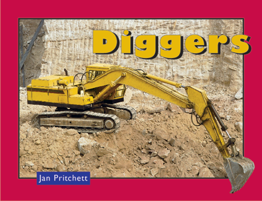 Rigby Literacy Early Level 3: Diggers (Reading Level 12/F&P Level G)