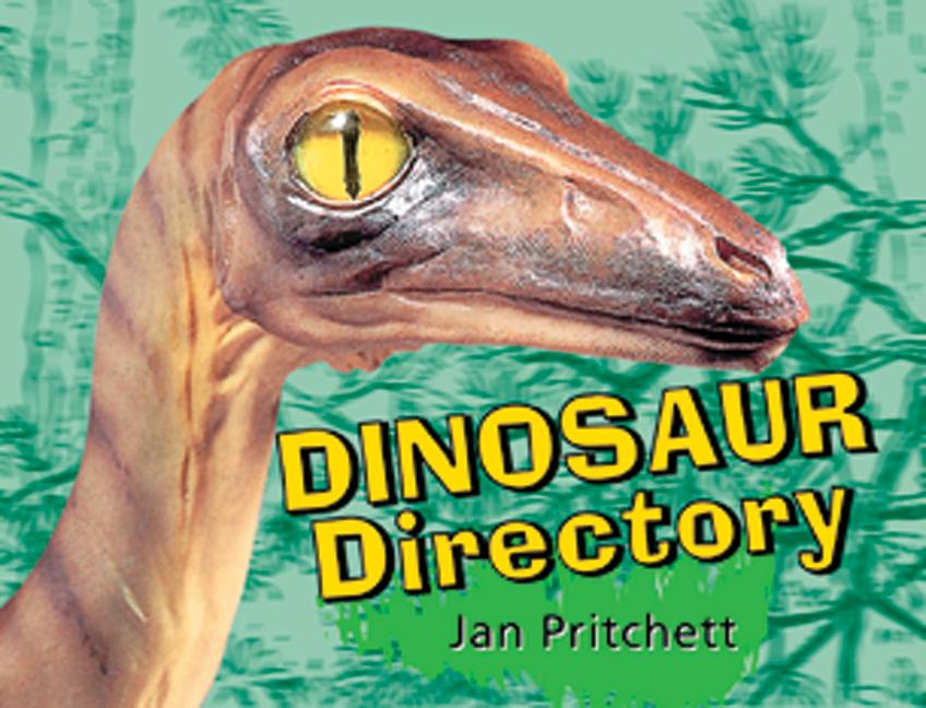 Rigby Literacy Early Level 4: Dinosaur Directory (Reading Level 15/F&P Level I)