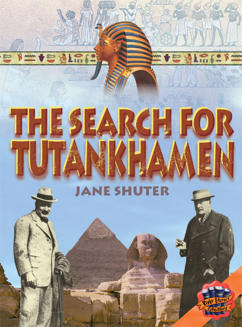 Rigby Literacy Collections Level 4 Phase 4: The Search for Tutankhamen (Reading Level 30+/F&P Level V-Z)