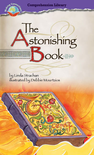 Making Connections Comprehension Library Grade 5: The Astonishing Book