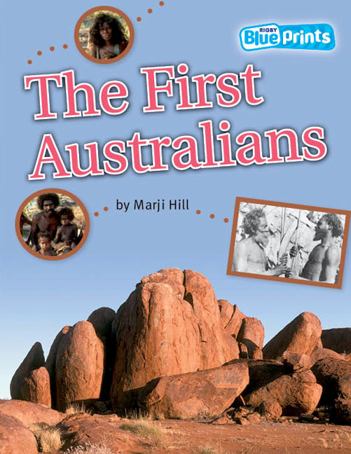 Blueprints Middle Primary B Unit 3: The First Australians