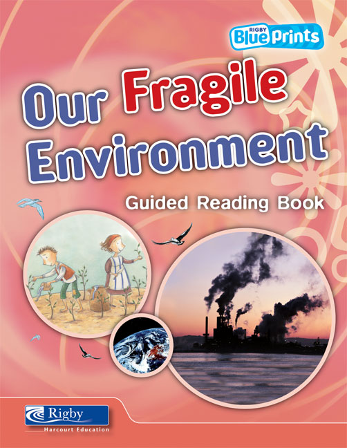 Blueprints Middle Primary B Unit 4: Our Fragile Environment Guided Reading Book