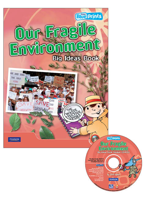 Blueprints Middle Primary B Unit 4: Our Fragile Environment Big Ideas Book and CD-ROM
