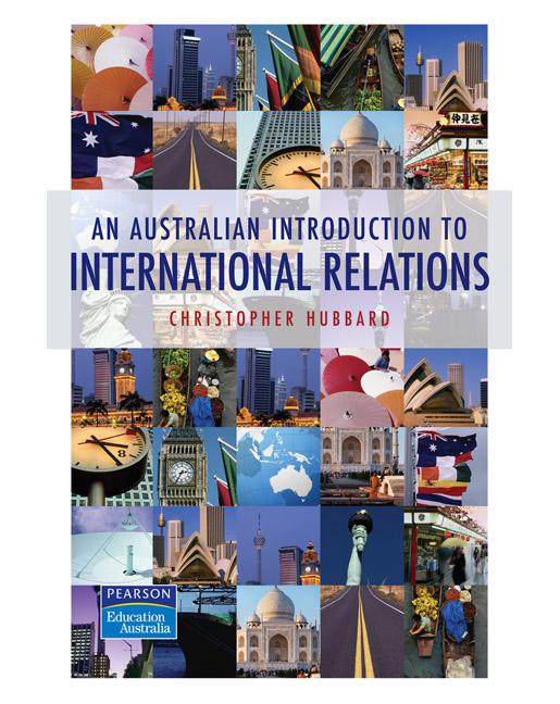 An australian introduction to international relations 1st hubbard pearson 9780733978937 9780733978937 an australian introduction to international relations fandeluxe Images
