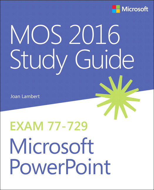 Mos 2016 Study Guide For Microsoft Powerpoint 1st Lambert