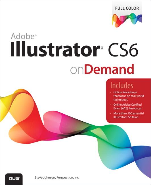 Adobe Illustrator Cs6 On Demand 1st Johnson Steve Buy Online At