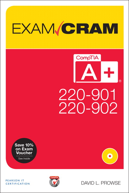Comptia A 220 901 And 220 902 Exam Cram 1st Prowse