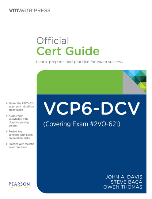 Vcp6 dcv official cert guide exam 2v0 621 3rd john a davis vcp6 official cert guide presents an organized test preparation routine through the use of proven series elements and techniques do i know this already fandeluxe Image collections