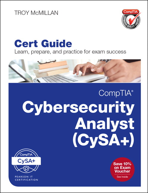 Comptia cybersecurity analyst csa cert guide 1st mcmillan troy one million cybersecurity jobs will open this year and many will require strong knowledge and skills in cybersecurity analysis fandeluxe Image collections